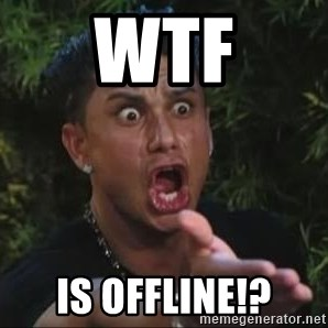 She's too young for you brah - WTF IS OFFLINE!?