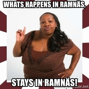 Sassy Black Woman - Whats happens in ramnäs, stays in ramnäs!
