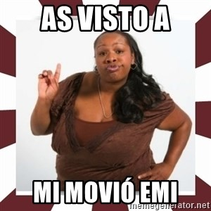 Sassy Black Woman - AS VISTO A MI MOVIÓ EMI