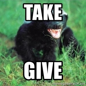 Honey Badger Actual - Take Give