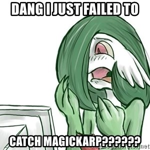 Pokemon Reaction - DANG I JUST FAILED TO CATCH MAGICKARP??????