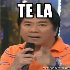 willie revillame you dont do that to me - TE LA