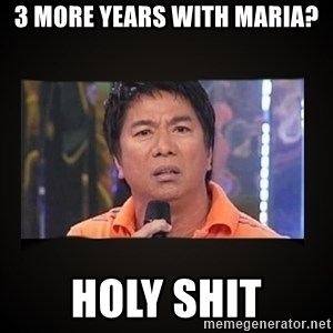 Willie Revillame me - 3 MORE YEARS with maria? holy shit