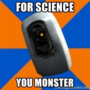 Gladoss - FOR SCIENCE YOU MONSTER