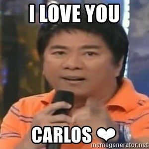 willie revillame you dont do that to me - I LOVE YOU CARLOS ❤