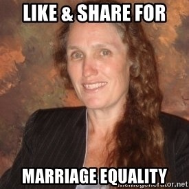 Westboro Baptist Church Lady - LIKE & Share for marriage equality