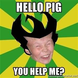 Don't Starve typical player - Hello pig You help me?
