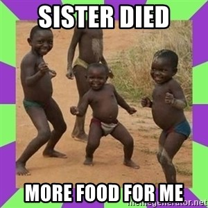 african kids dancing - SISTER DIED more food for me