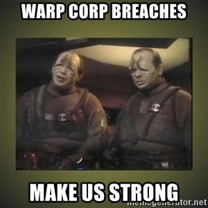 Star Trek: Pakled - WARP CORP BREACHES MAKE US STRONG