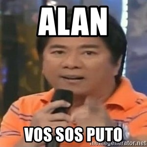 willie revillame you dont do that to me - alan  vos sos puto