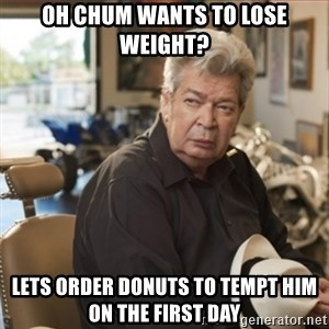 old man pawn stars - oh chum wants to lose weight? lets order donuts to tempt him on the first day