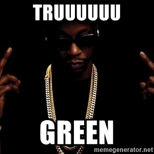2 Chainz - Truuuuuu green