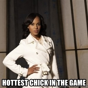 Sassy Olivia Pope -  Hottest chick In the game