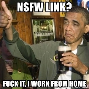 THUMBS UP OBAMA - NSFW link? fuck it, I work from home