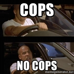 Vin Diesel Car - cops no cops