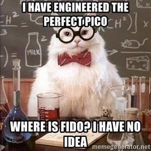 Science Cat - i have engineered the perfect pico where is fido? i have no idea