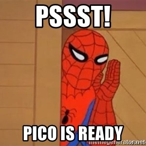 Psst spiderman - pssst! pico is ready