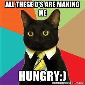 Business Cat - all these d's are making me Hungry:)