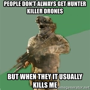philosoraptor call of duty - People don't Always get hunter killer drones but when they it usually kills me