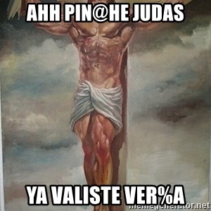 Muscles Jesus - ahh pin@he judas ya valiste ver%a