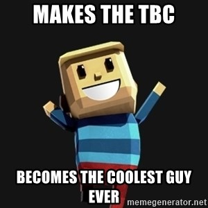 Happy Tourist - MAkes the TBC Becomes the coolest guy ever