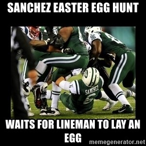 Mark Sanchez Butt Fumble - sanchez easter egg hunt waits for lineman to lay an egg