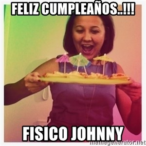 Typical_Ksyusha - FELIZ CUMPLEAÑOS..!!! FISICO JOHNNY
