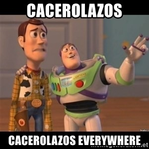 Buzz lightyear meme fixd - CACEROLAZOS CACEROLAZOS EVERYWHERE