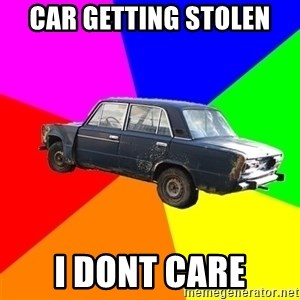 AdviceCar - car getting stolen i dont care
