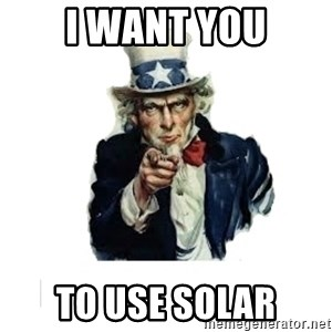 I want you (No words) - I want you to use solar
