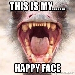 Angry White Ostrich - this is my....... happy face