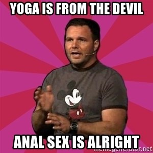 Mark Driscoll - yoga is from the devil anal sex is alright