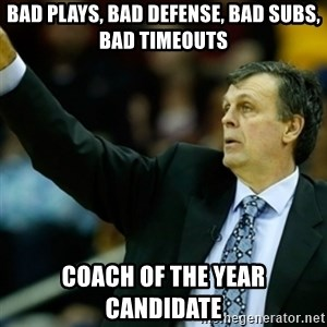 Kevin McFail Meme - bad plays, bad defense, bad subs, bad timeouts coach of the year candidate