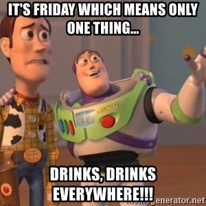 buzz light - It's Friday which means only one thing... drinks, drinks everywhere!!!