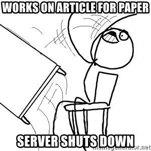 Desk Flip Rage Guy - works on article for paper server shuts down