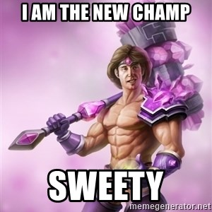 Outrageous, Sexy Taric - i am the new champ sweety