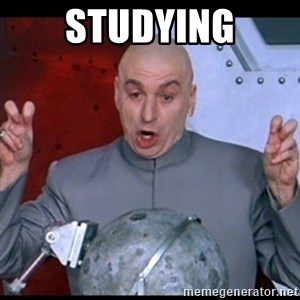 dr. evil quote - Studying