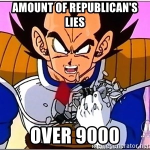 Over 9000 - amount of republican's lies over 9000