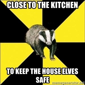 PuffBadger - Close to the kitchen to keep the house elves safe