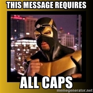 Phoenix Jones - THIS MESSAGE REQUIRES ALL CAPS