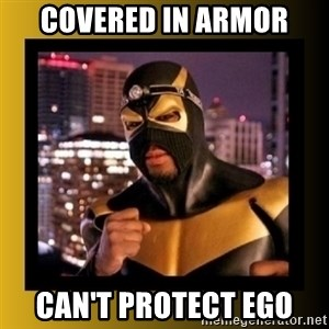 Phoenix Jones - covered in armor can't protect ego