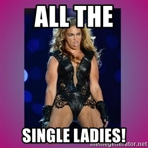 Ugly Beyonce - All the Single ladies!