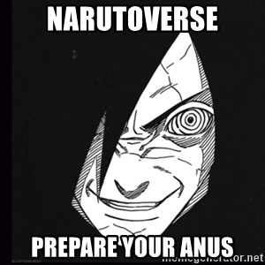 rape face madara - Narutoverse prepare your anus