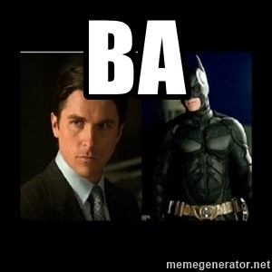 Batman's voice  - Ba