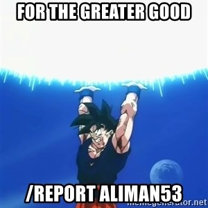 Goku Super Spirit Bomb - for the greater good /report aliman53