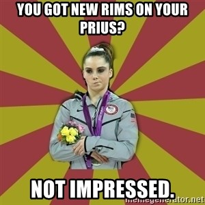 Not Impressed Makayla - You got new rims on your prius? not impressed.