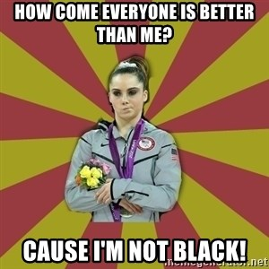 Not Impressed Makayla - HOW COME EVERYONE IS BETTER THAN ME? CAUSE I'M NOT BLACK!