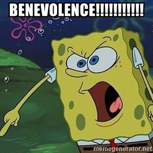 Screaming Spongebob - benevolence!!!!!!!!!!!