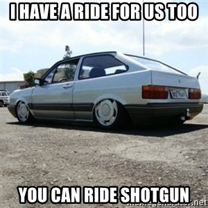 treiquilimei - I HAVE A RIDE FOR US TOO YOU CAN RIDE SHOTGUN