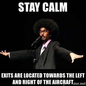 AFRO Knows - Stay Calm exits are located towards the left and right of the aircraft
